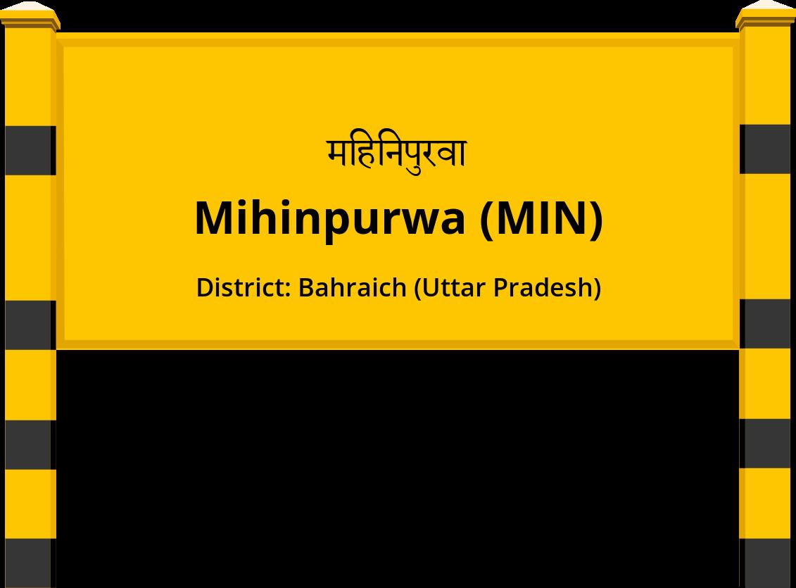 Mihinpurwa (MIN) Railway Station