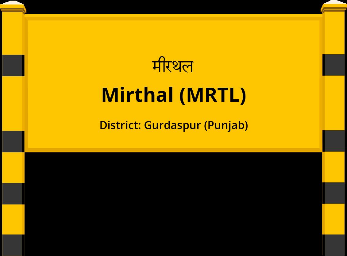Mirthal (MRTL) Railway Station