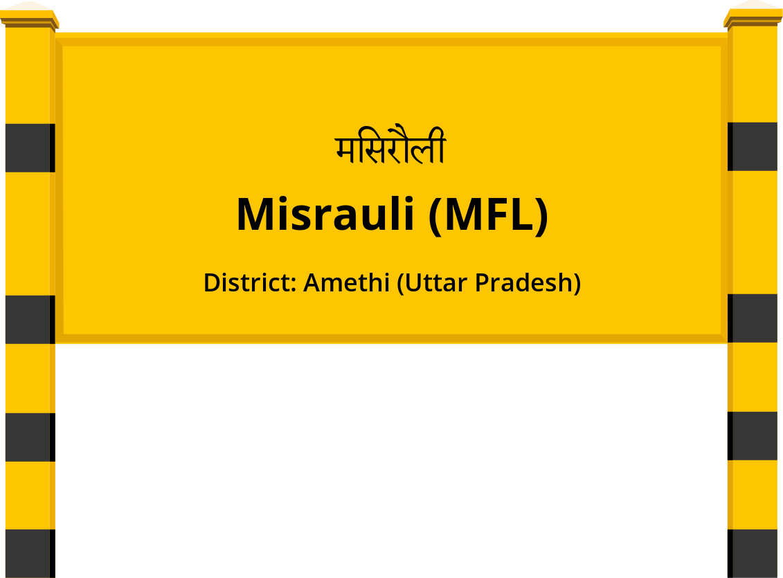 Misrauli (MFL) Railway Station