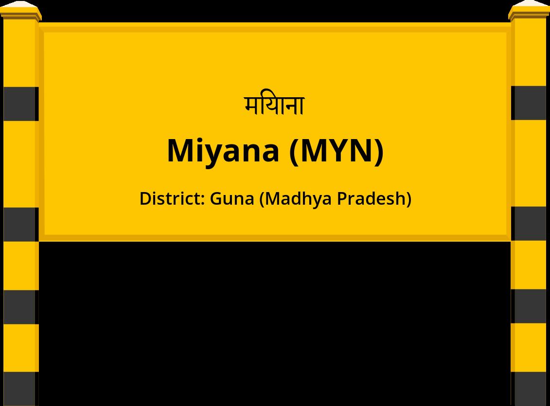 Miyana (MYN) Railway Station