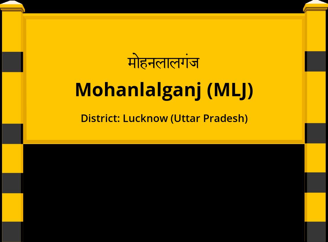 Mohanlalganj (MLJ) Railway Station