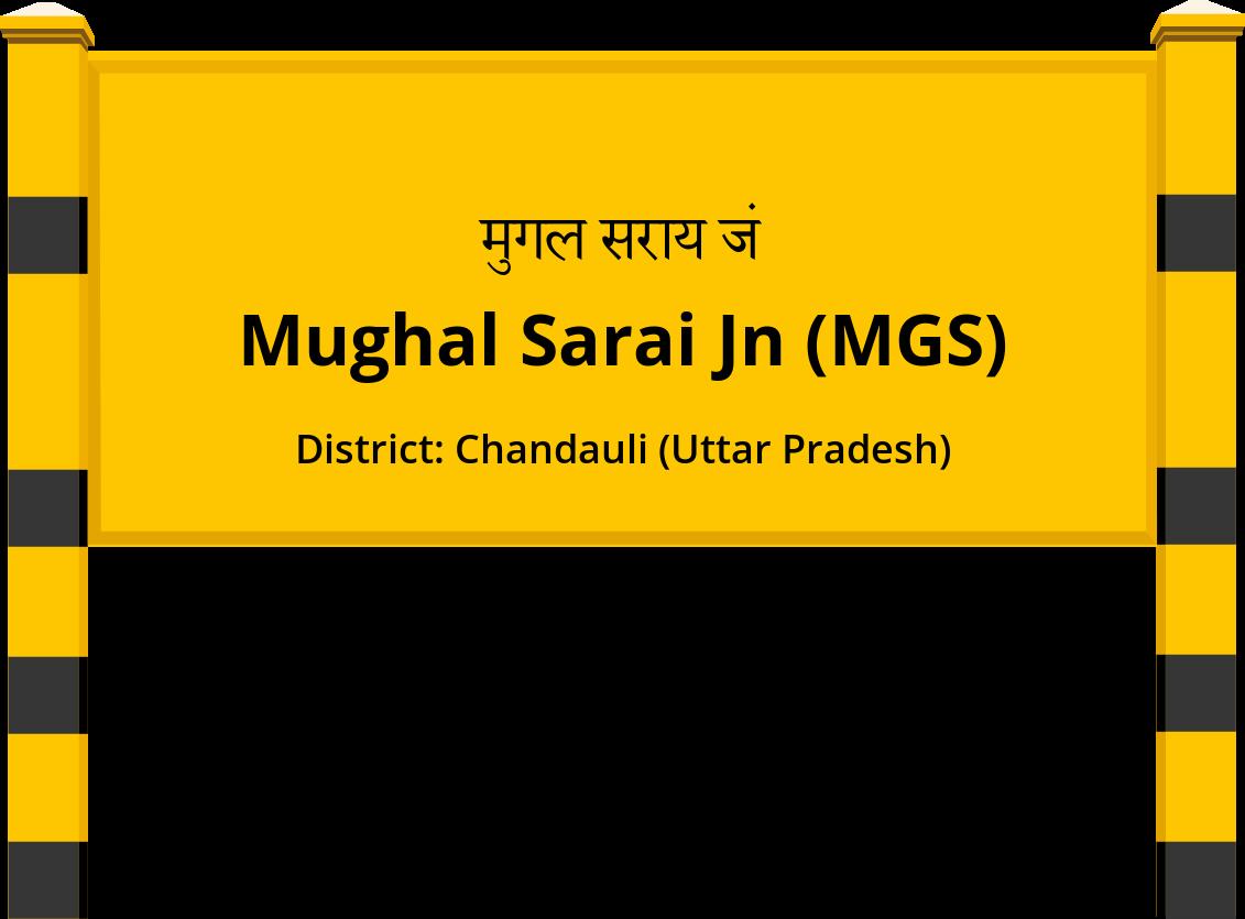 Mughal Sarai Jn (MGS) Railway Station