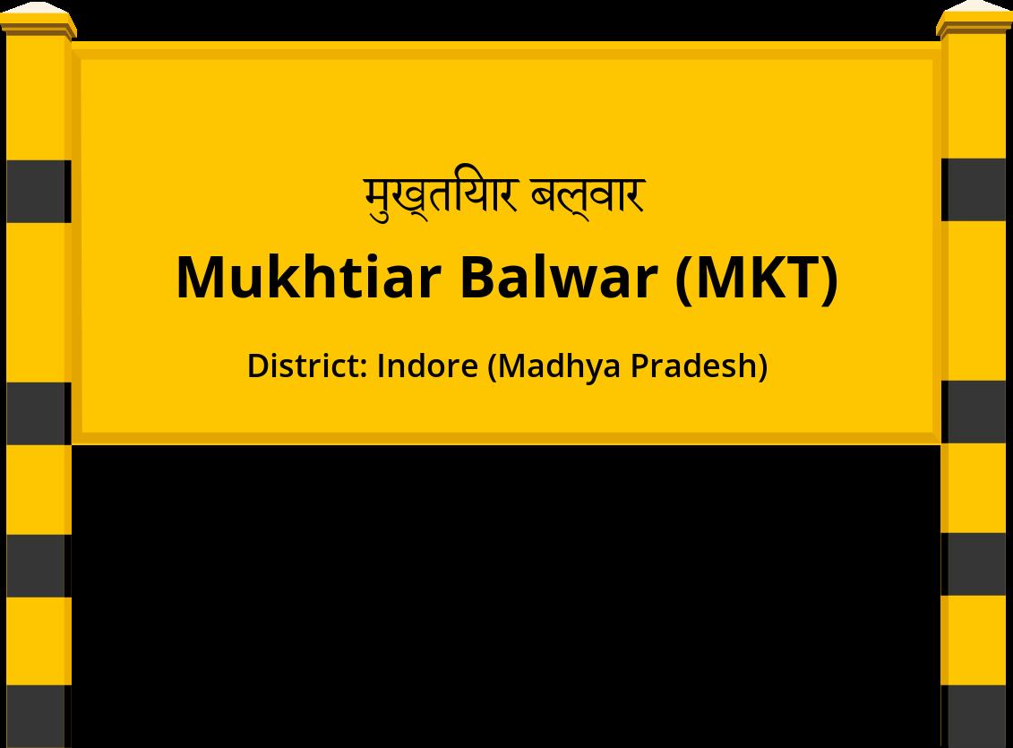 Mukhtiar Balwar (MKT) Railway Station