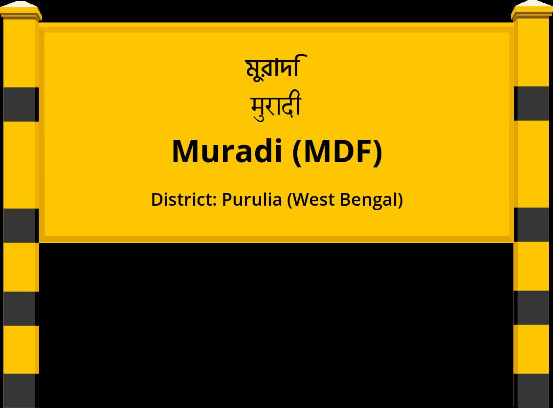 Muradi (MDF) Railway Station