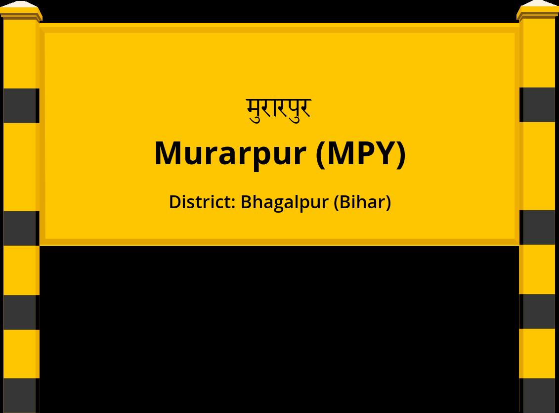 Murarpur (MPY) Railway Station