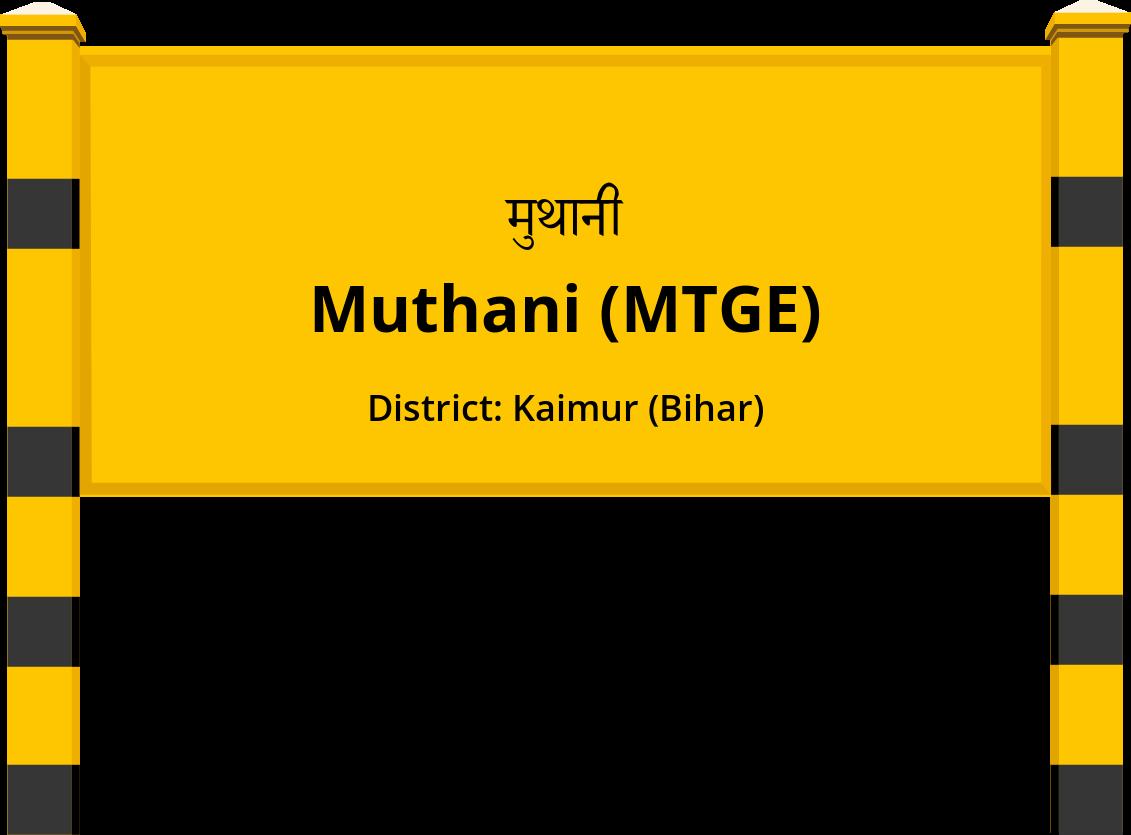 Muthani (MTGE) Railway Station
