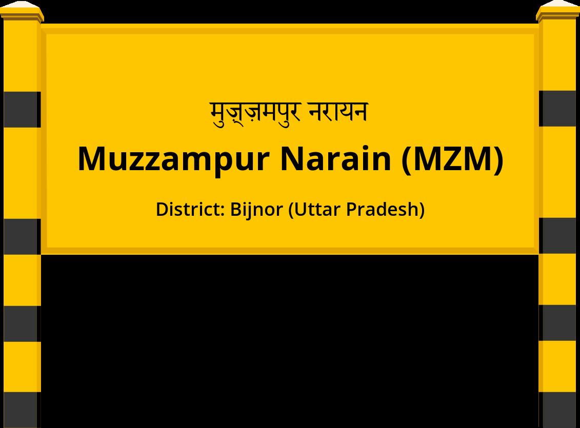 Muzzampur Narain (MZM) Railway Station
