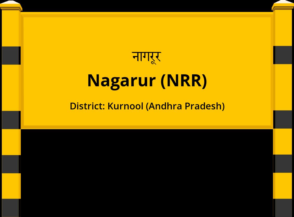 Nagarur (NRR) Railway Station