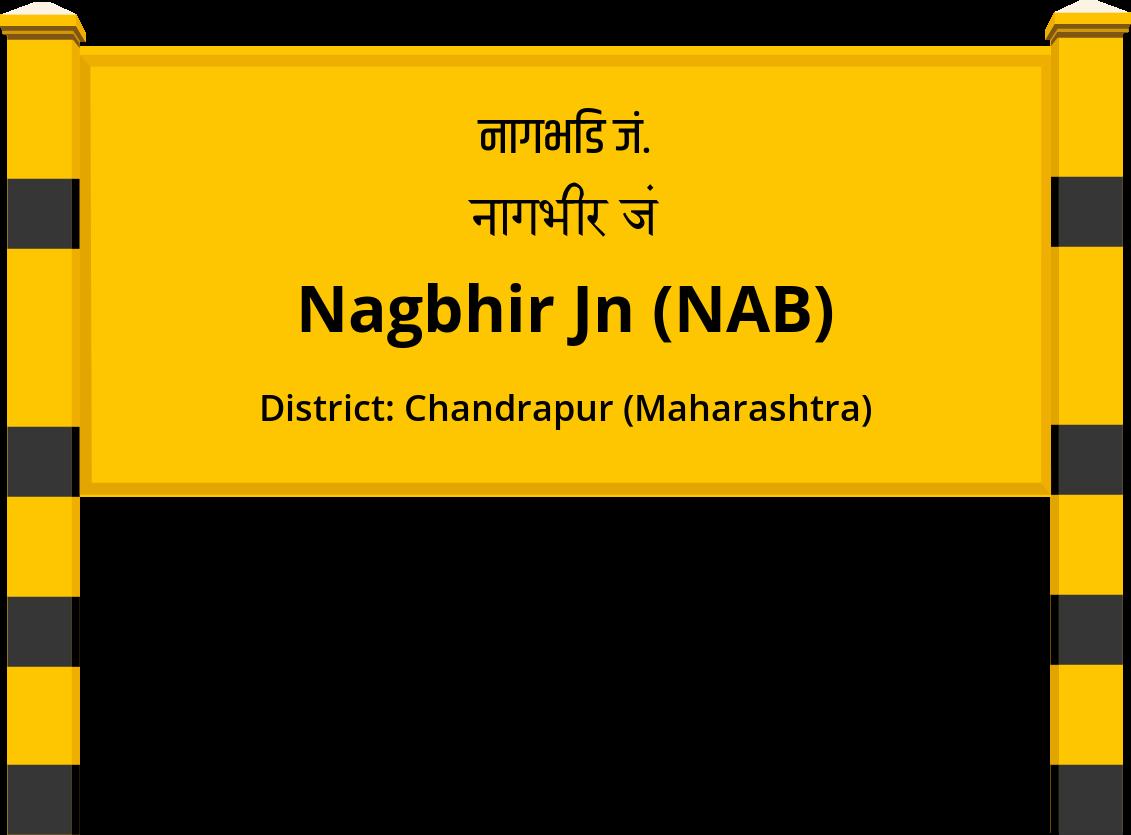 Nagbhir Jn (NAB) Railway Station