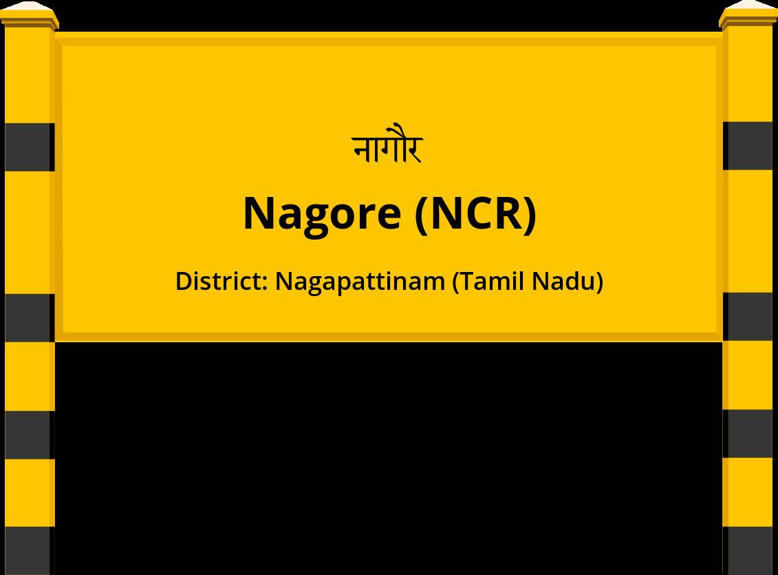 Nagore (NCR) Railway Station