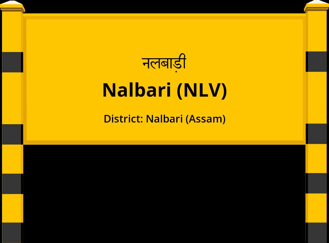 Nalbari (NLV) Railway Station