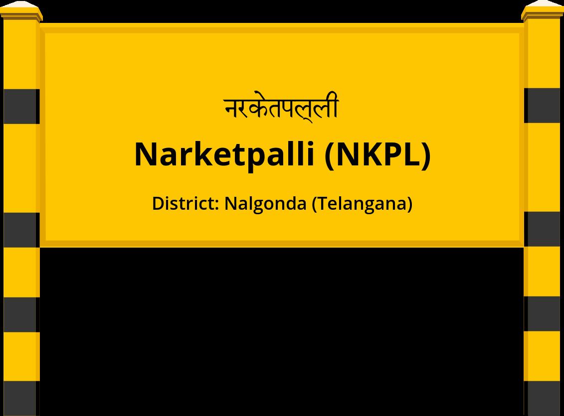 Narketpalli (NKPL) Railway Station