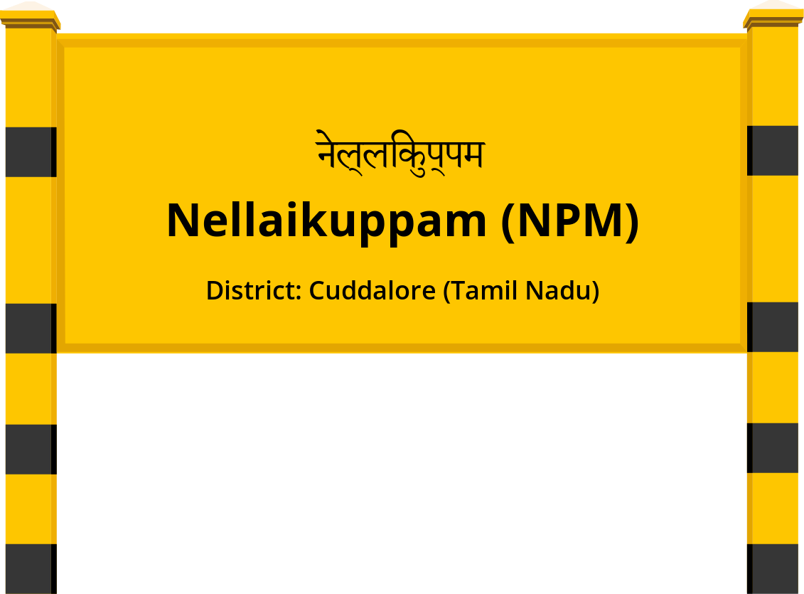 Nellaikuppam (NPM) Railway Station