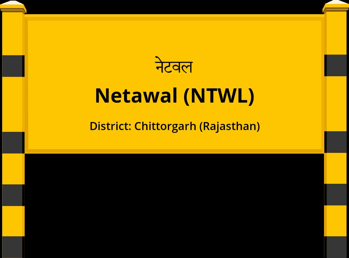 Netawal (NTWL) Railway Station