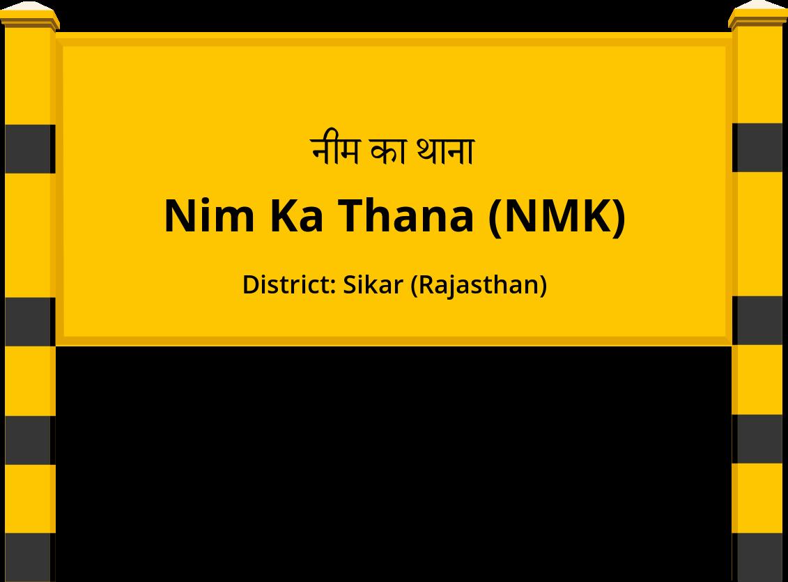 Nim Ka Thana (NMK) Railway Station