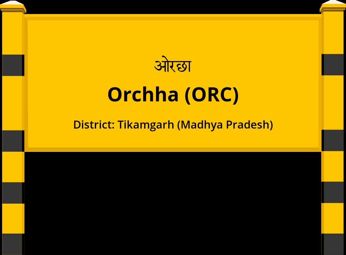 Orchha (ORC) Railway Station