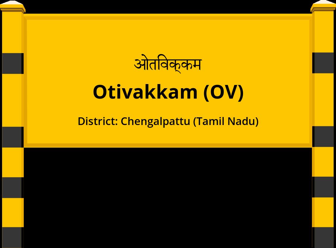 Otivakkam (OV) Railway Station