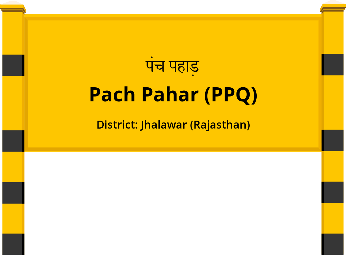 Pach Pahar (PPQ) Railway Station