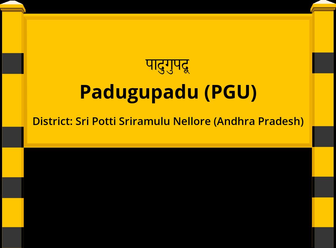 Padugupadu (PGU) Railway Station