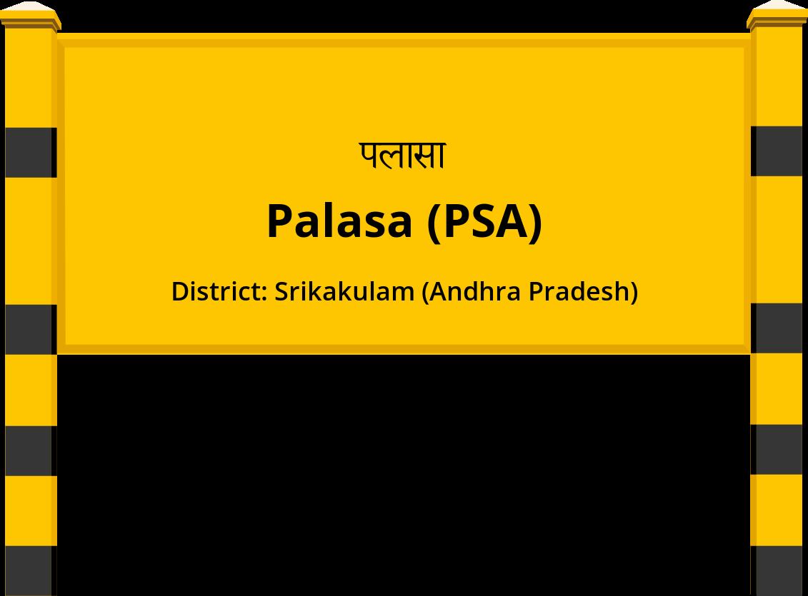Palasa (PSA) Railway Station