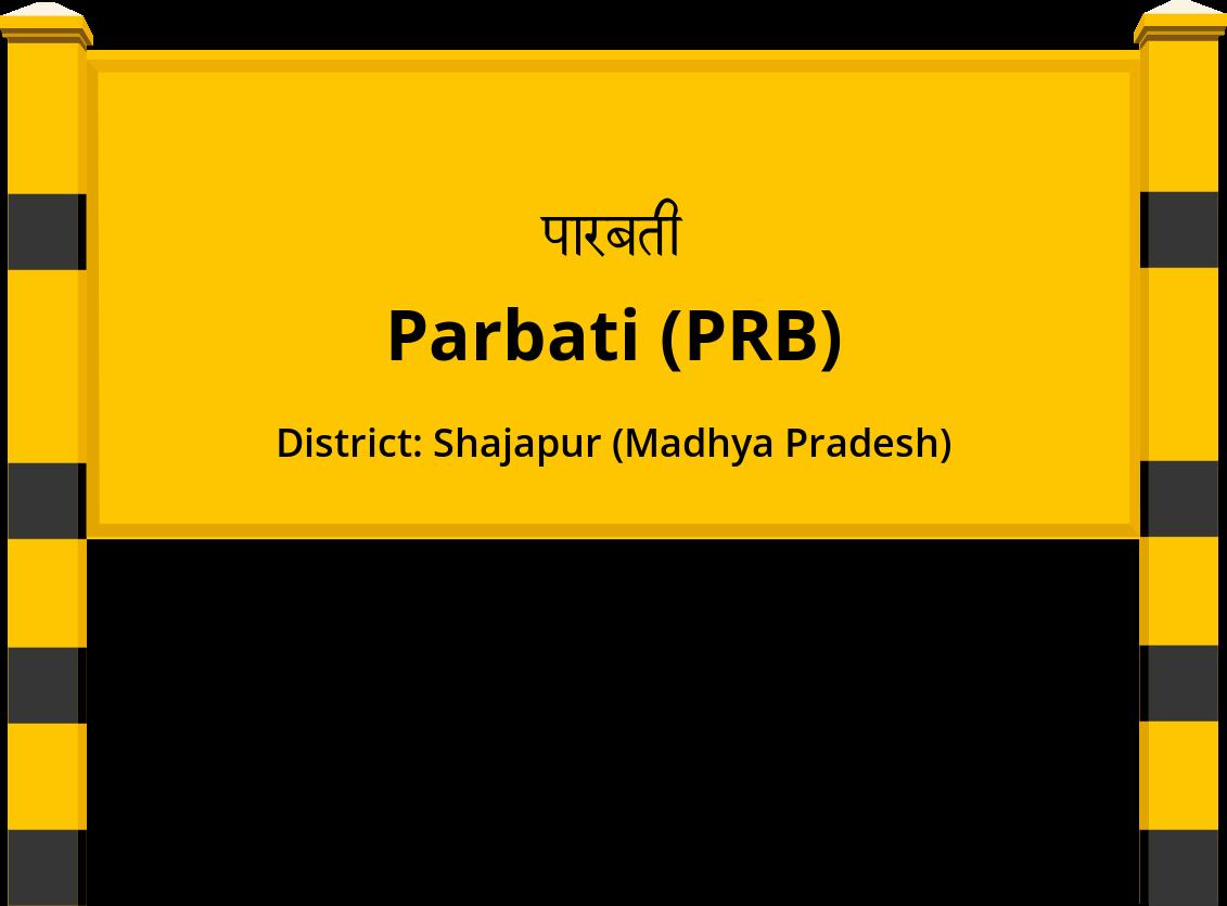 Parbati (PRB) Railway Station