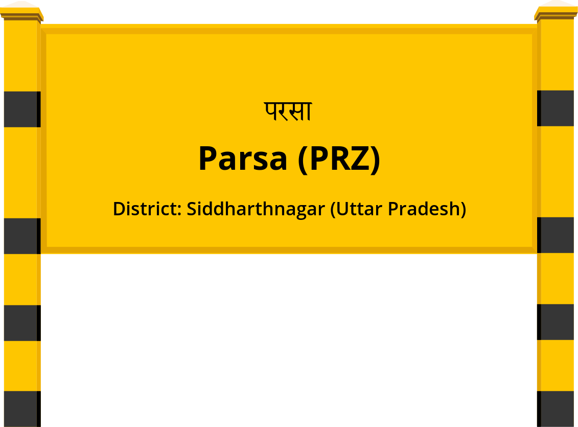 Parsa (PRZ) Railway Station