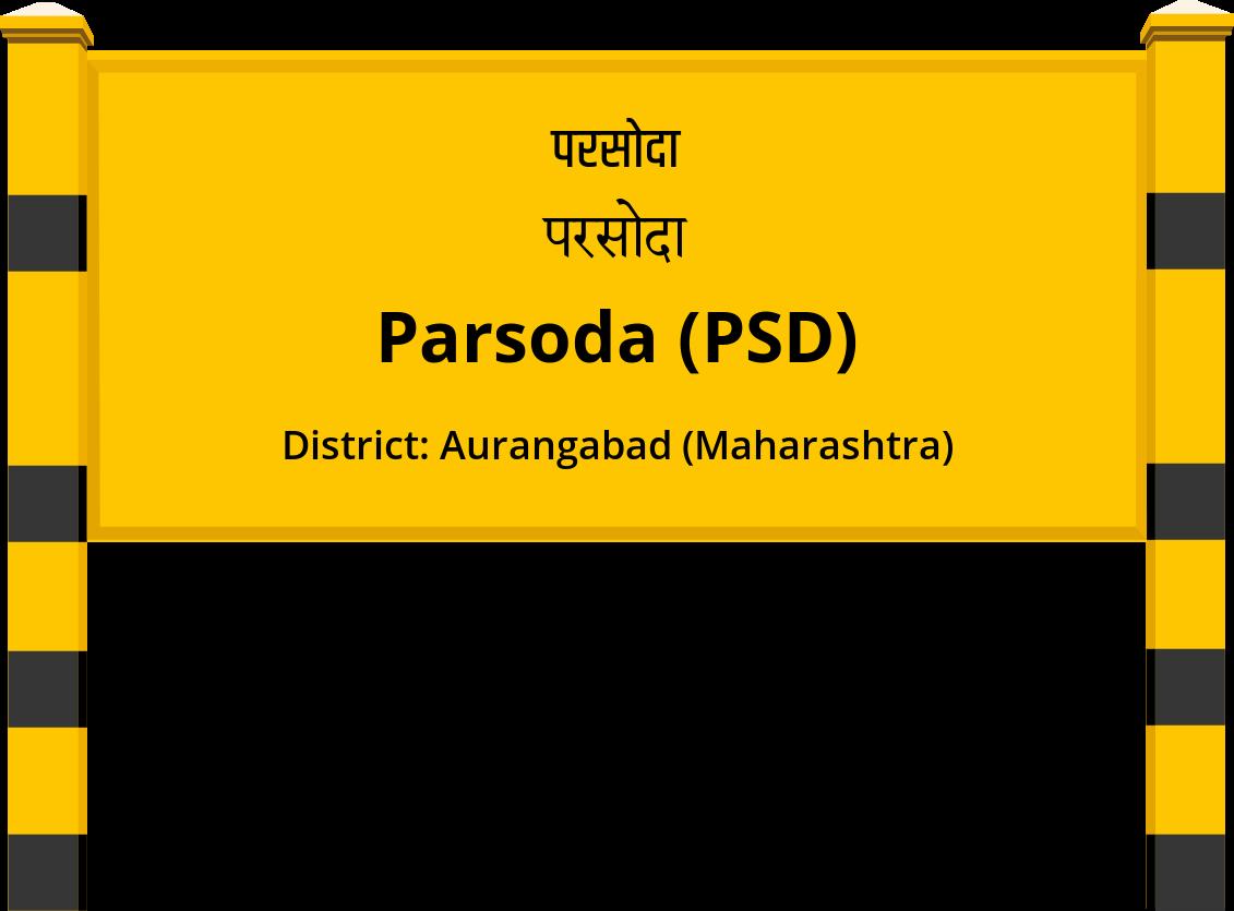 Parsoda (PSD) Railway Station