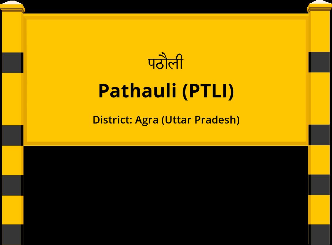 Pathauli (PTLI) Railway Station