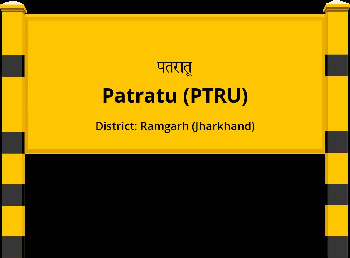 Patratu (PTRU) Railway Station