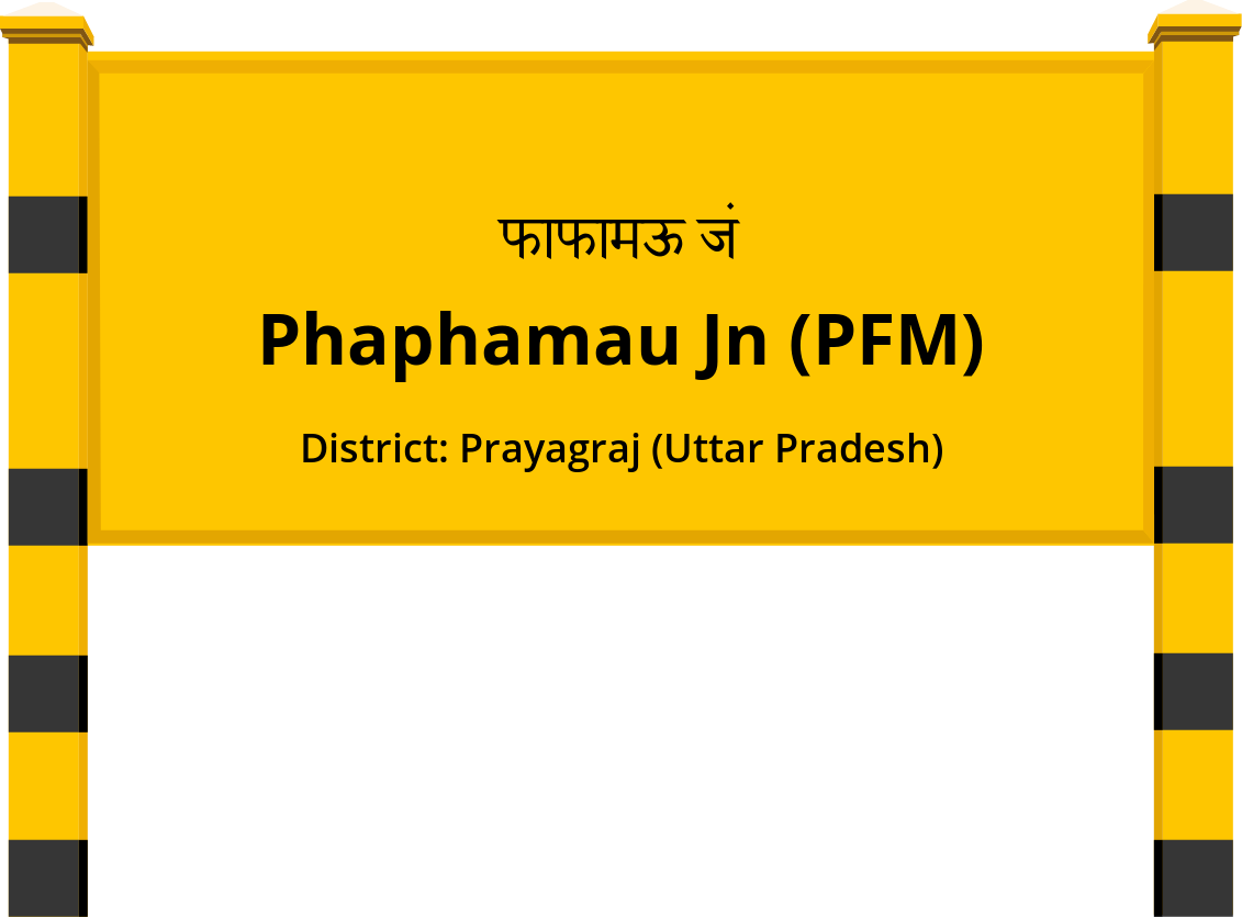 Phaphamau Jn (PFM) Railway Station