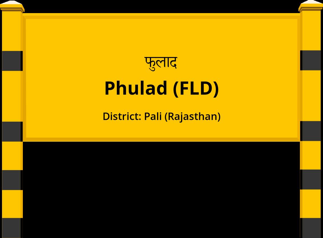 Phulad (FLD) Railway Station