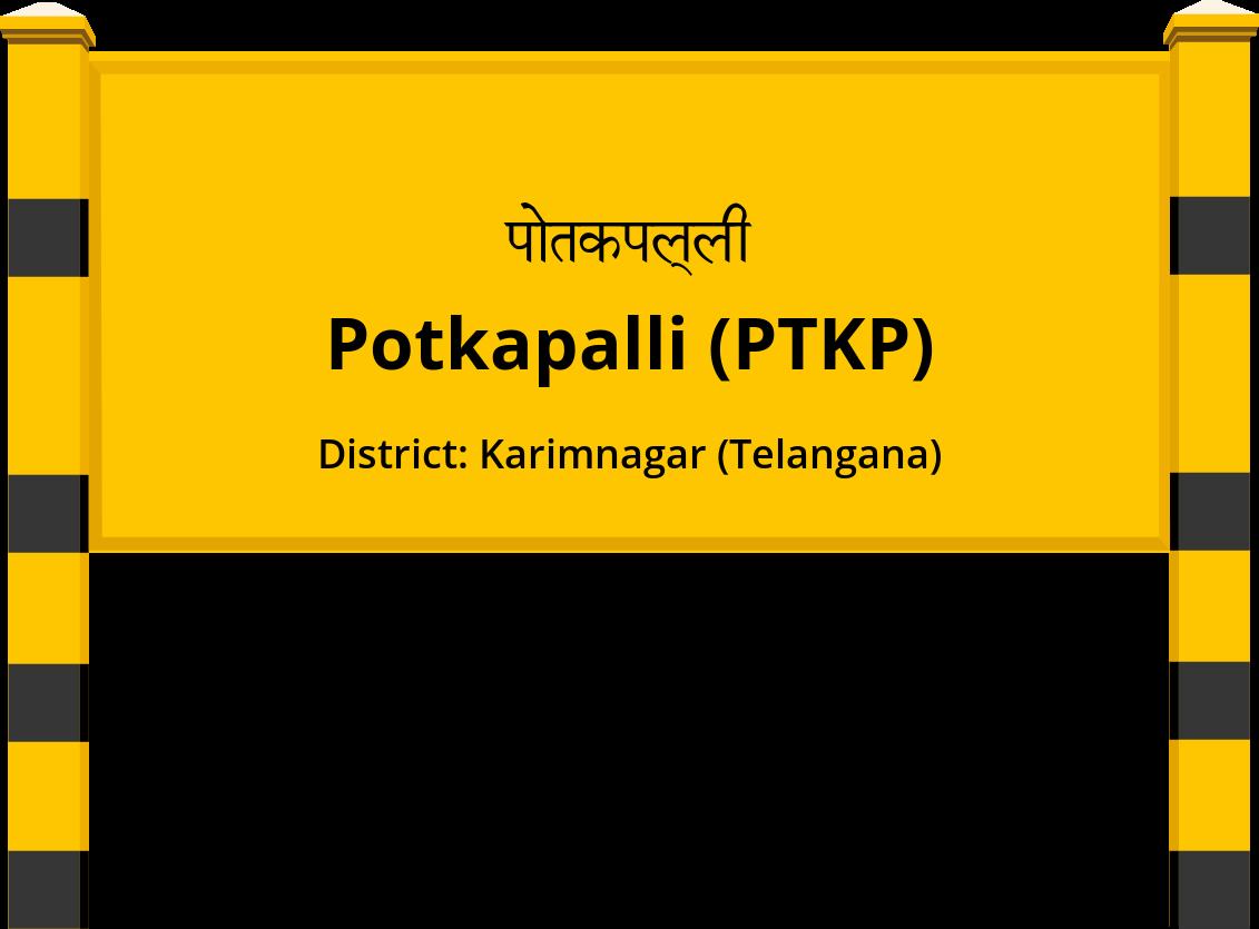 Potkapalli (PTKP) Railway Station