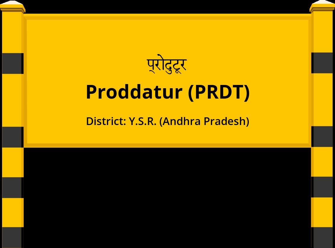 Proddatur (PRDT) Railway Station