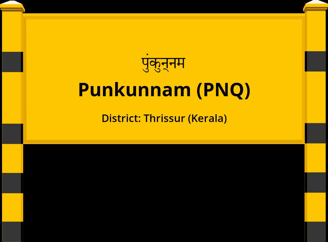 Punkunnam (PNQ) Railway Station