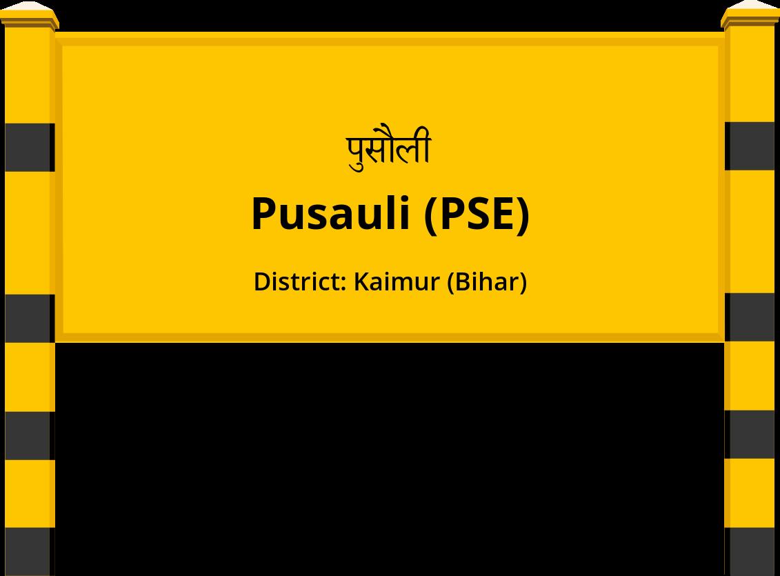 Pusauli (PSE) Railway Station