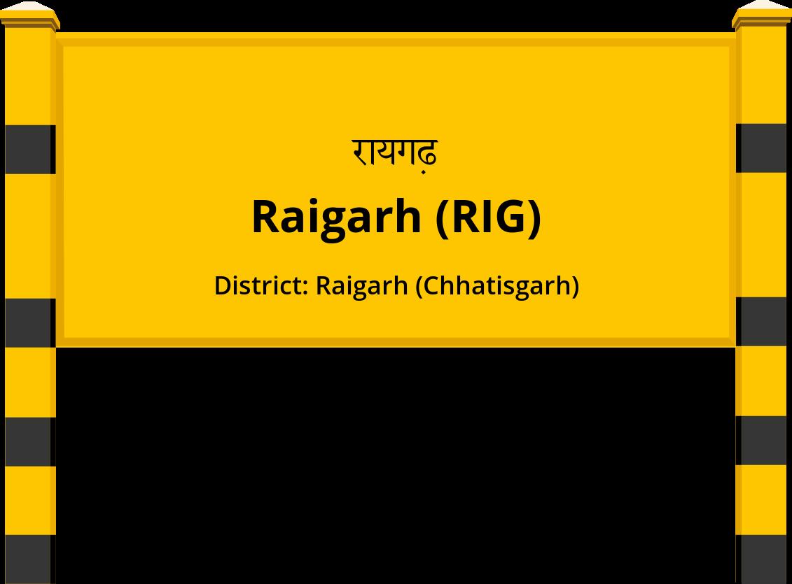 Raigarh (RIG) Railway Station