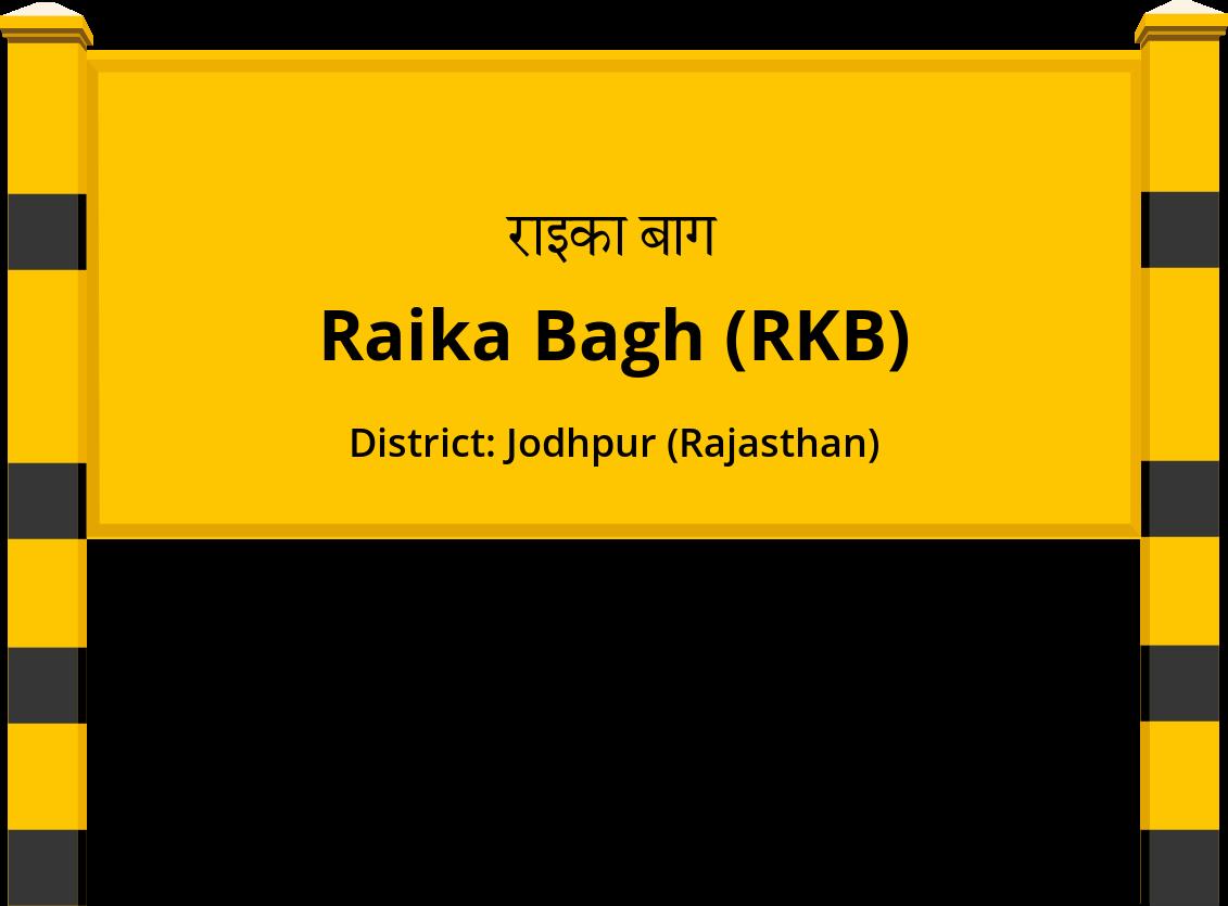 Raika Bagh (RKB) Railway Station