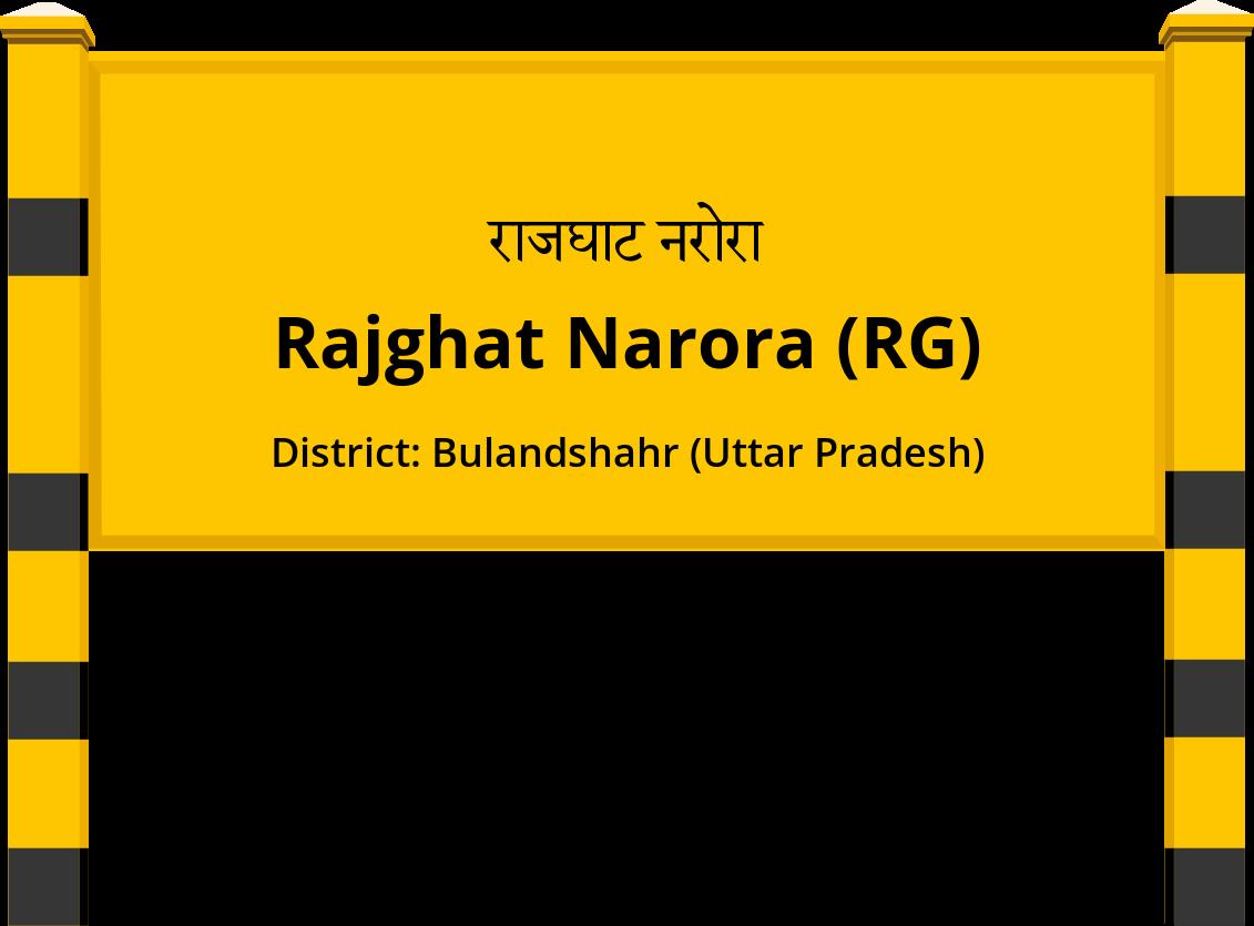 Rajghat Narora (RG) Railway Station