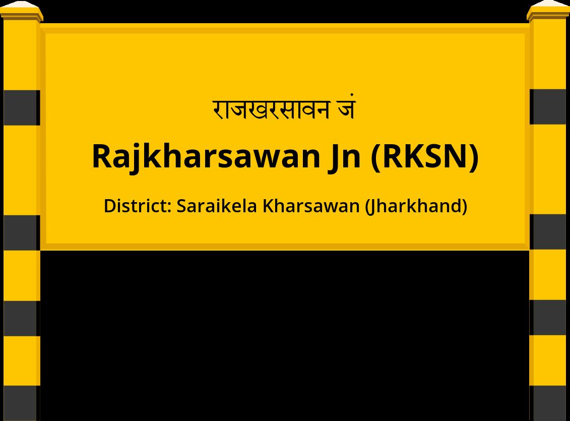 Rajkharsawan Jn (RKSN) Railway Station