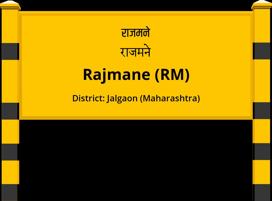 Rajmane (RM) Railway Station