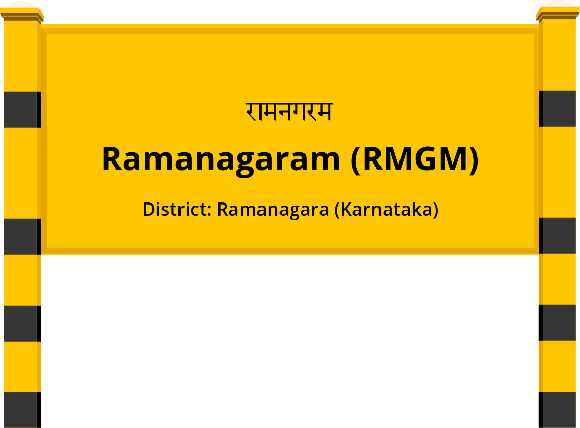 Ramanagaram (RMGM) Railway Station