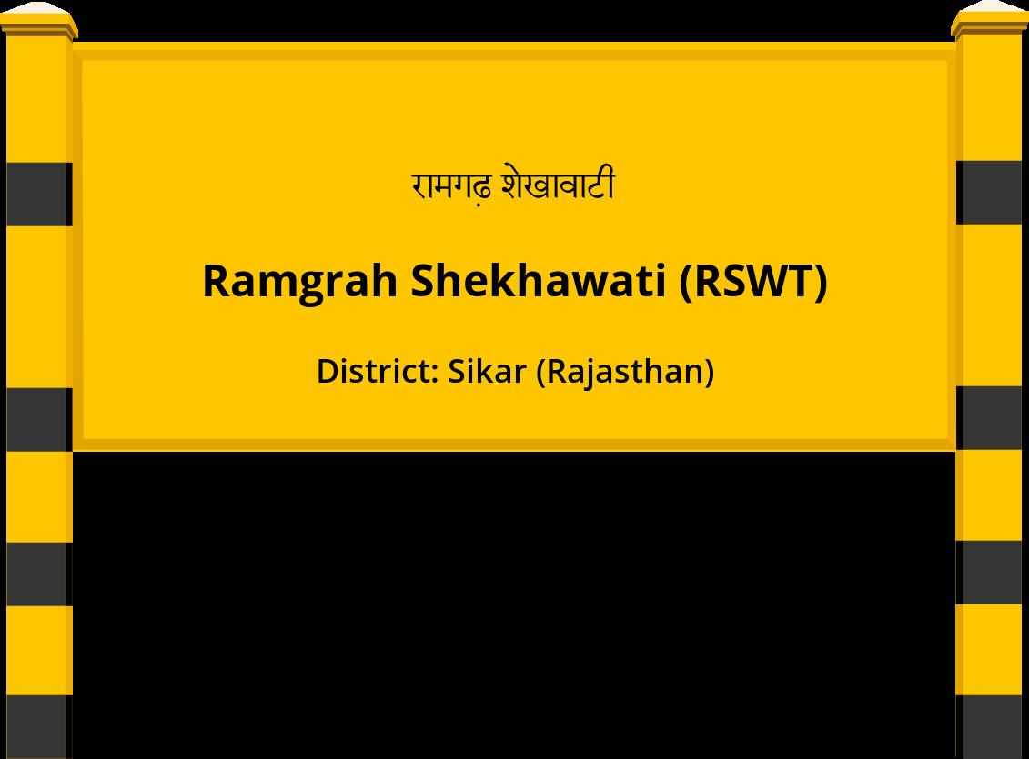 Ramgrah Shekhawati (RSWT) Railway Station