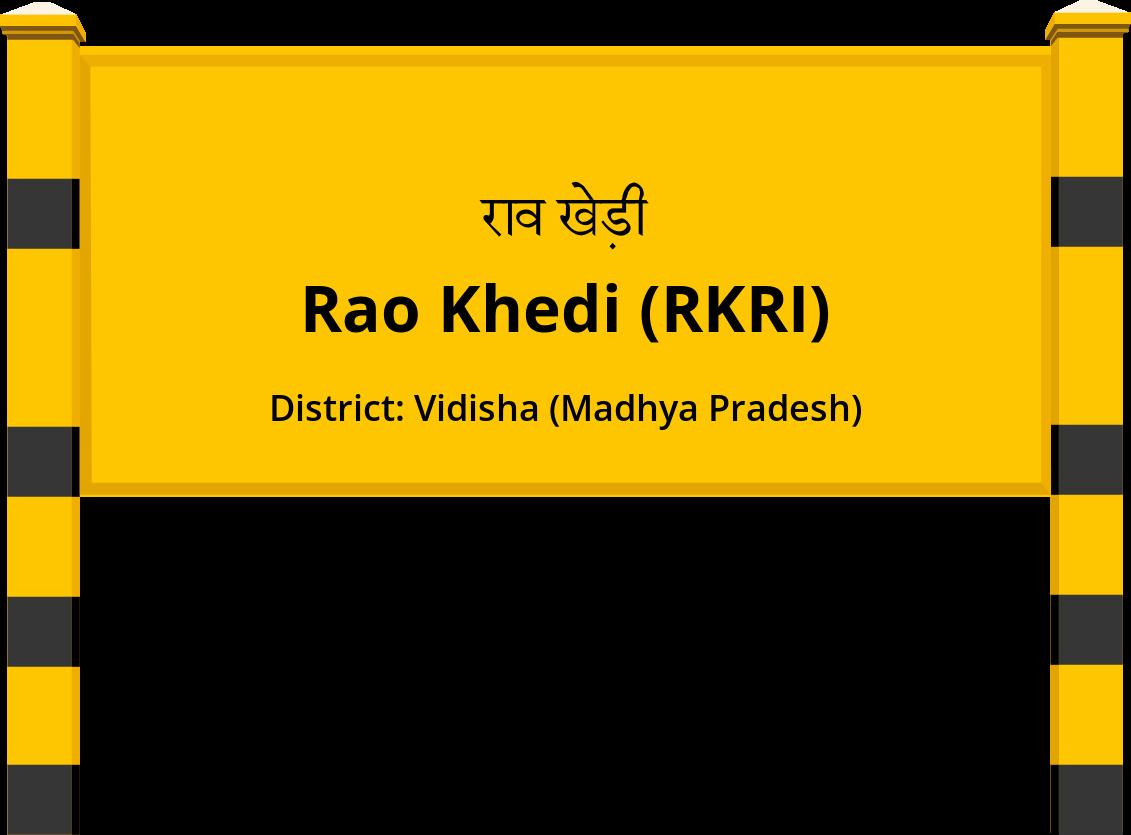 Rao Khedi (RKRI) Railway Station