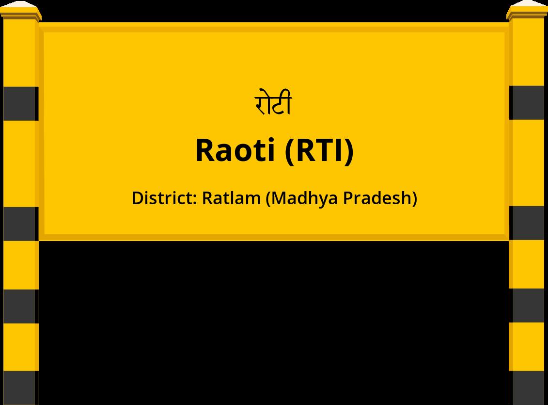 Raoti (RTI) Railway Station