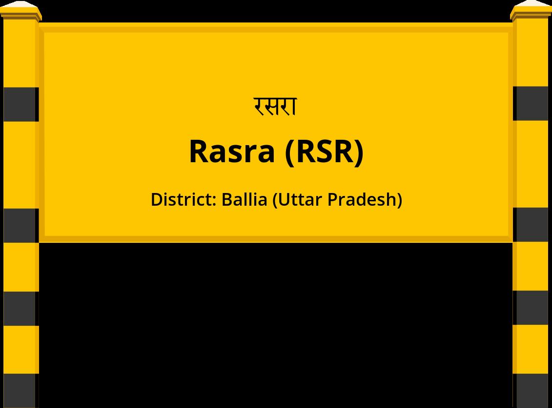 Rasra (RSR) Railway Station