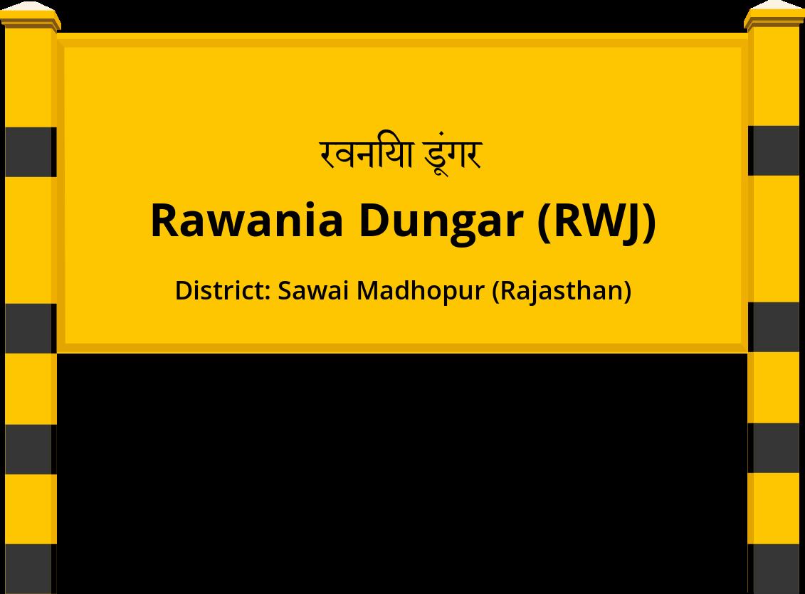 Rawania Dungar (RWJ) Railway Station