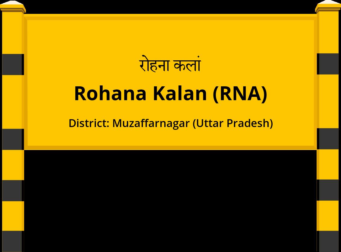 Rohana Kalan (RNA) Railway Station