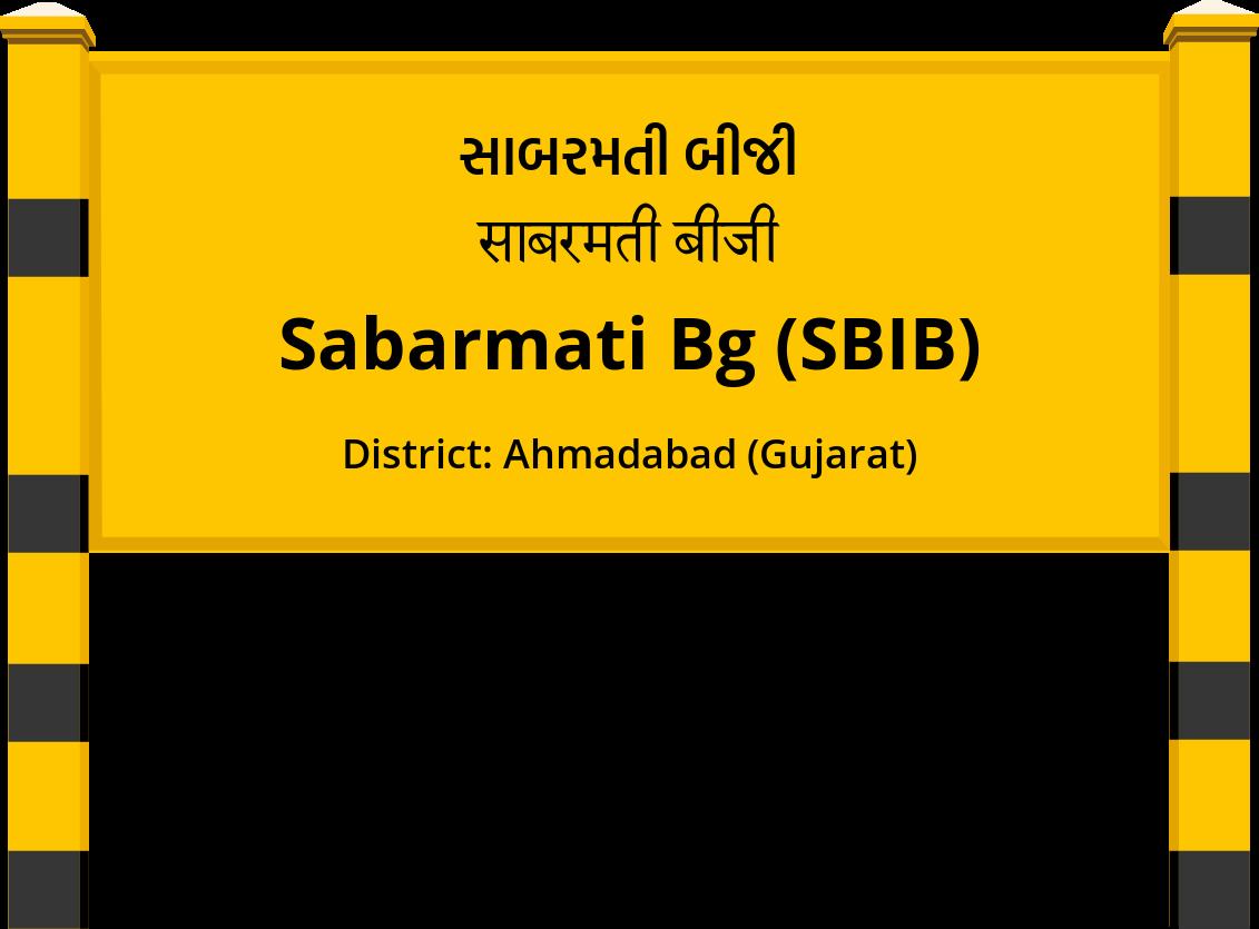 Sabarmati Bg (SBIB) Railway Station
