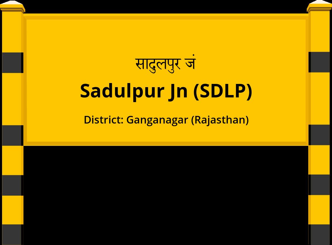 Sadulpur Jn (SDLP) Railway Station
