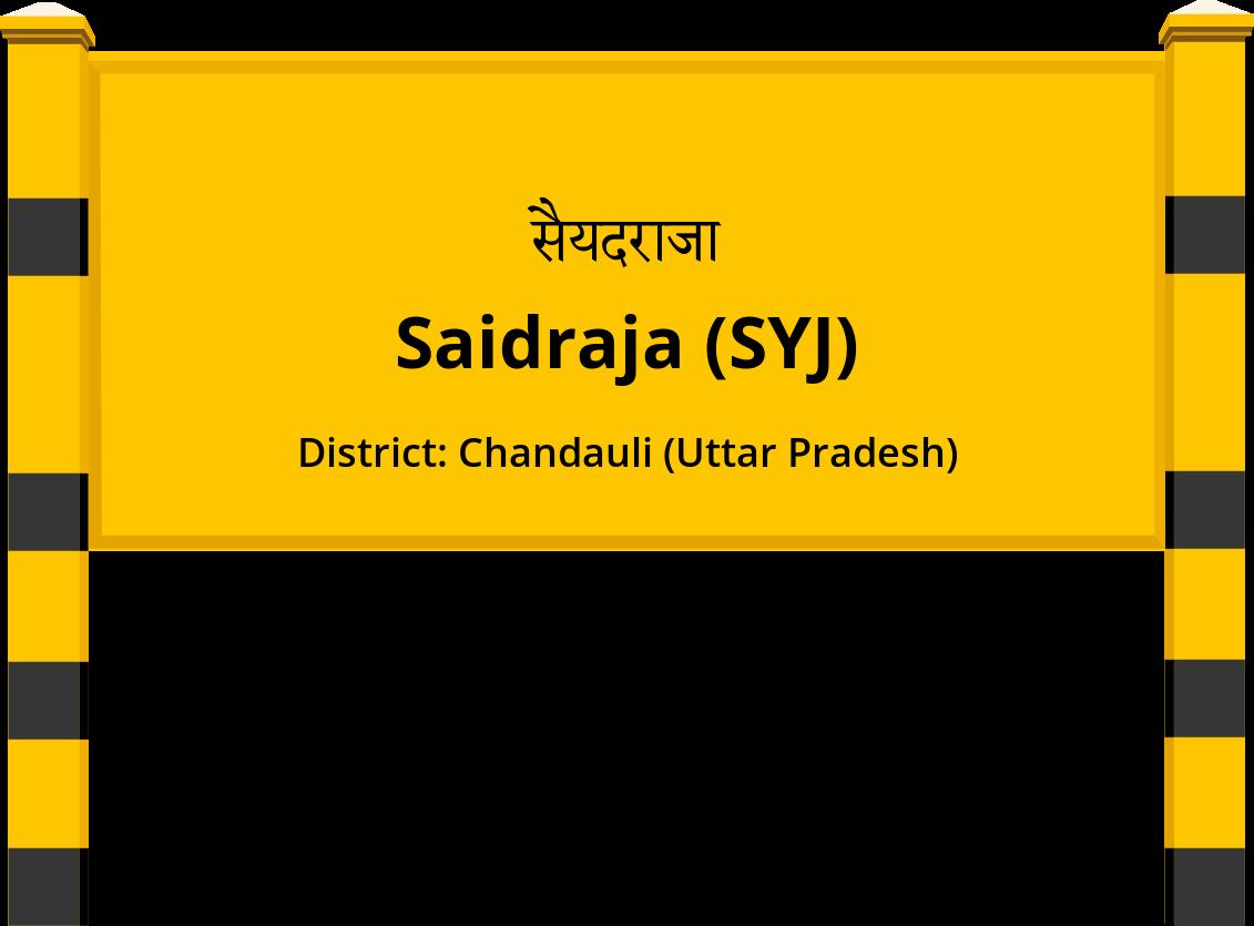 Saidraja (SYJ) Railway Station